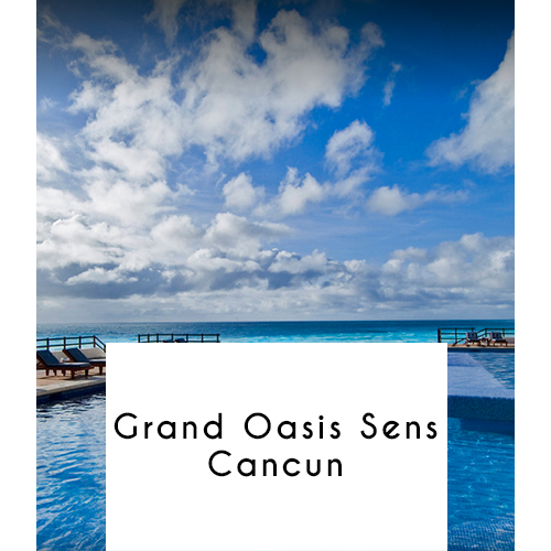 Grand Oasis Sens, Cancun, Mexico